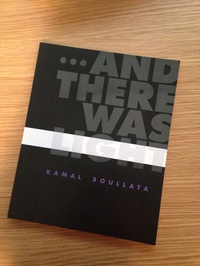 Kamal Boullata: ...And There Was Light